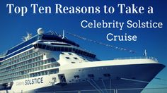 Our editors pick is the Celebrity Solstice Cruise to Alaska. Find out why with our top ten reasons to take a Celebrity Solstice Cruise to Alaska.