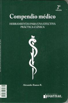 COMPENDIO MEDICO  Autores: Alexander Ramos ISBN: 9788471019271 Editorial: Ediciones Journal Edición: 1° Edicion  Especialidad: Clinica Medica Páginas: 684 Encuadernación: Rustica Medidas: 12 cm. X 16 cm. Año: 2010