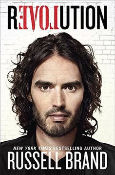 Russell Brand's Revolution. Am reading this book right now, very honest and an eye opener, about time this book was written!!