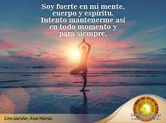 #FraseAnaMaría: Sean fuertes en mente, cuerpo y espíritu hoy siempre.