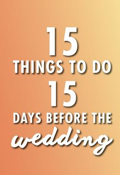 The two weeks before a wedding is crunch time. It may seem as if you have a million things to do and not a lot of time to fit them all in. Deep breath. Use our guide to break everything down to a task a day and you'll be able to handle it all.