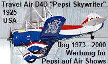 """Travel Air D4D """"Pepsi Skywriter"""": Das offene Reiseflugzeug von 1925 flog von 1973 bis 2000 Werbung für Pepsi-Cola auf Air Shows Kansas, Pepsi Cola, Travel, Helicopters, Landing Gear, Aviation, Advertising, Viajes, Destinations"""