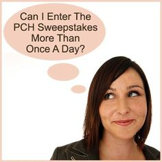Can I enter the PCH Sweepstakes more than once a day