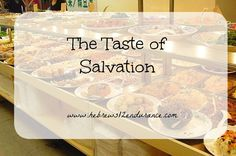 The Taste of Salvation