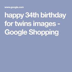 happy 34th birthday for twins images - Google Shopping Happy B Day Images, Google Shopping, Twins, Birthday, Birthdays, Twin, Gemini, Dirt Bike Birthday, Twin Babies