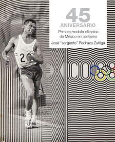 """Celebrando 45 años de la Primer Medalla Olímpica de México en Atletismo, obtenida por José """"Sargento"""" Pedraza Zúñiga el 14 de octubre de 1968"""