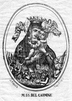 Maria SS. del CarmineA Neapolitan print of Our Lady of Mount Carmel and the souls in Purgatory.