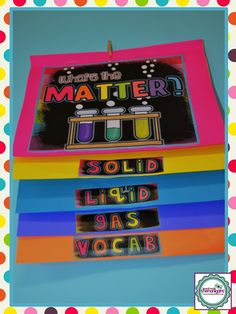 Science-What's the Matter? Science foldable flipbook for the 3 states of matter Primary Science, Elementary Science, Science Classroom, Teaching Science, Science Education, Science Activities, Science Ideas, Science Experiments, Physical Science