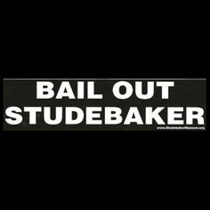 Bail Out Studebaker