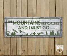 Pinterest the world s catalog of ideas for The mountains are calling and i must go metal sign