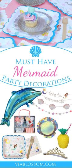 Must  Have Mermaid Party Decorations and Ideas for a fabulous under the sea party or pool party!!