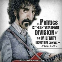 Frank Zappa nails it Frank Vincent, Spin Doctors, Frank Zappa, I Found You, Dark Places, Meaning Of Life, Calculus, Political Cartoons, My Favorite Music