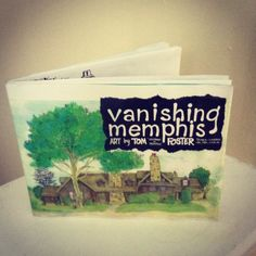 Loving these mini books of Tom Foster's first installment of 'Vanishing Memphis' art collection.
