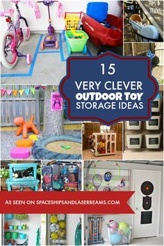 15 Extremely Clever Outdoor Toy Storage Ideas