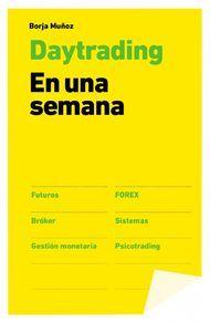 Day trading en una semana - Borja Muñoz Cuesta