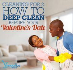 Hot date at your place this Valentine's Day? Better get to cleaning!