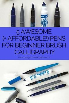 Check out 5 awesome beginner pens for brush calligraphy - that AREN'T a Tombow Dual Brush Pen!