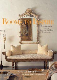 Rooms To Inspire Decorating With Americas Best Designers Interior Design BooksBook