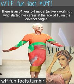 (source) - oldest model in the world, Carmen Dell'Orefice  MORE OF WTF-FUN-FACTS are coming HERE  funny and weird facts ONLY