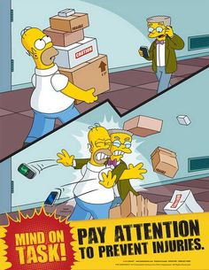 Simpsons Workplace Safety Poster - Pay Attention To Prevent Injuries Health And Safety Poster, Safety Posters, Office Safety, Workplace Safety, Safety Fail, Safety Tips, Safety Work, Safety Cartoon, Safety Pictures