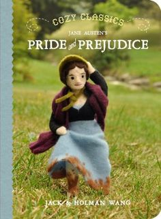 Cozy Classics: Pride and Prejudice by Jack Wang,http://www.amazon.com/dp/1927018129/ref=cm_sw_r_pi_dp_GbEwsb0FYACFRFFG