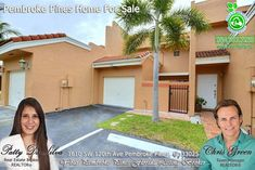 FOR SALE ~ Absolutely gorgeous 2 story townhome with a one car garage in the heart of Pines features open plan with spacious living and dining areas, stunning kitchen with stainless steel appliances, granite tops, stylish backsplash and fixtures. Call Patty at 954-667-7253