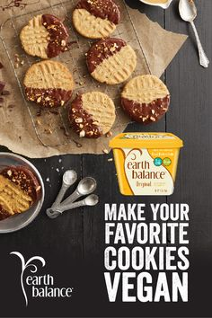 Make your favorite cookies vegan with Earth Balance's buttery spreads and sticks.