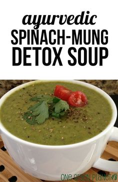Ayurvedic Spinach-Mung Detox Soup [Vegan] onegr.pl/1wnmHgH #vegan #healthy #recipe