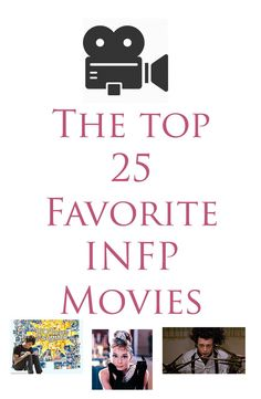 "The Top 25 FAvorite INFP Movies - :O someone knows (almost) all of my favorite movies *looks around sketchilly and screams ""stop watching me!!!!""*"