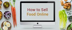 How To Sell Food Online- Tips and Tricks - http://www.kartrocket.com/how-to-sell-food-online/