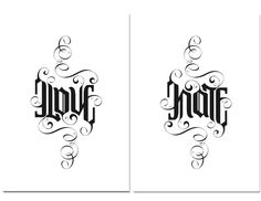love hate ambigram passions pinterest tattoo ideen schriftzug und schrift. Black Bedroom Furniture Sets. Home Design Ideas