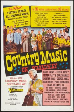 Very rare poster from the film Country Music On Broadway, which Buck Owens appears in. This film is out of print for many years! Chopped up bits of it can be seen on the infomercial for the big country music CD set. Old Country Music, Country Music Stars, Country Songs, Big Country, Broadway Posters, Movie Posters, Lester Flatt, Neville Brand, Skeeter Davis