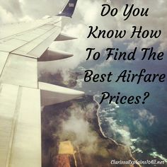 Do You Know How To Find The Best Airfare Prices? I would like to share a few tips and tricks with you so the next time you don't have to turn down that perfect vacation because airfare prices might be too high. Train Travel, Solo Travel, Travel Tips, Travel Destinations, Travel Hacks, Travel Deals, Clarissa Explains It All, Best Airfare