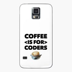 Coffee Is For Coders by owenied | Redbubble Some Fun, Programming, Slogan, Swag, Coding, Coffee, Phone, Kaffee, Telephone