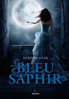 Bleu Saphir, tome 2 de la trilogie des gemmes de Kerstin Gier !