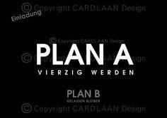 Einladung 40. Geburtstag (PlanAB)