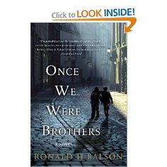 Once We Were Brothers: Ronald H. Balson: 9781250046390: Amazon.com: Books