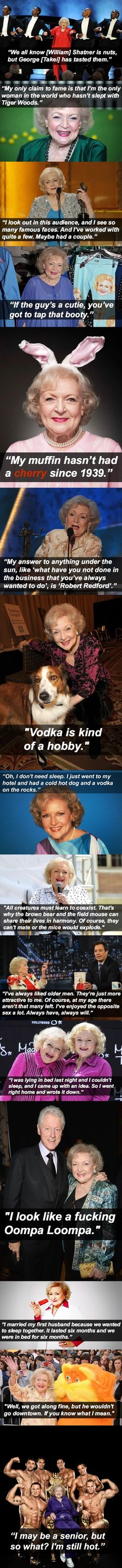 Betty White is awesome… Probably my favorite person ever