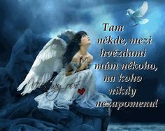 """Send me an Angel"" Scorpions Monica Lee, Loved One In Heaven, Meditation, Mountain Music, Dragon, Angels In Heaven, Celestial, Fantasy Girl, In Loving Memory"