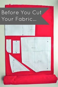 Before You Cut Your Fabric...great tips for the very beginner!