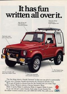 Suzuki Samurai ad.- I think they look best with big tires. Small tires = dorky