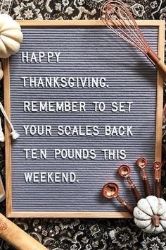7 Thanksgiving Letter Boards That Hilariously Sum Up the Holiday