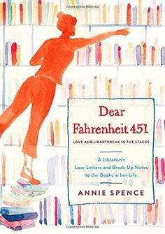 Dear Fahrenheit 451: Love and Heartbreak in the Stacks: A... https://www.amazon.com/dp/1250106494/ref=cm_sw_r_pi_awdb_t1_x_723XAbCEX1KXJ