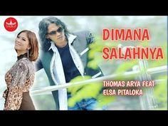 Thomas Arya Feat Elsa Pitaloka - Dimana Salahnya [Slow Rock Terbaru 2019] Official Video - YouTube Minangkabau, Arya, Video, Youtube, Music, Youtube Movies