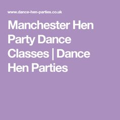 Manchester Hen Party Dance Classes | Dance Hen Parties