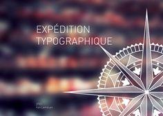 Expédition Typographique by Lamduan Kan, via Behance