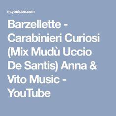 Barzellette - Carabinieri Curiosi (Mix Mudù Uccio De Santis) Anna & Vito Music - YouTube
