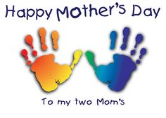 Lesbian - Happy Mothers Day to my two moms Greeting Card-visit www.LoudandProudGreetingCards.Com