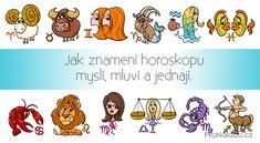 Jak znamení horoskopu myslí, mluví a jednají | ProNáladu.cz