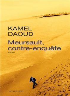 Éditions barzakh, Alger, 2013 - Actes Sud, 2014